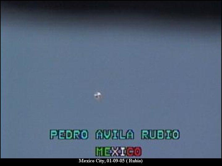 НЛО, 2005 год – Мехико.