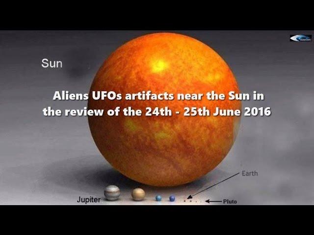 НЛО и Аномалии у Солнца 24 и 25 июня 2016