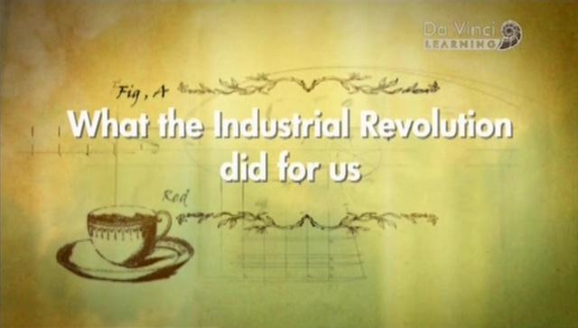 Что нам дала индустриальная революция 01. Материальный мир