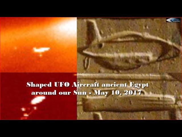 НЛО форме Самолета древнего Египта возле нашего Солнца у Солнца 9 мая 2017