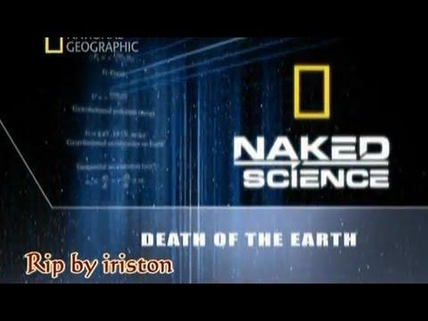 С точки зрения науки. Гибель земли