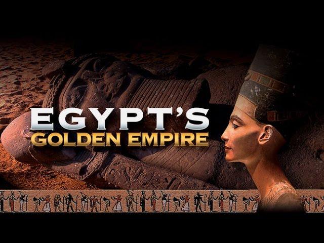 Культура Золотая Империя Египта: Фараоны Солнца / 2 серия