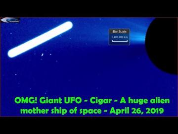 Гигантский НЛО - Сигара - огромный инопланетный космический корабль - 26 апреля 2019 г.