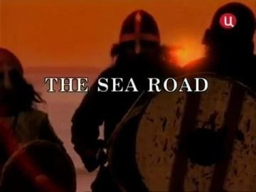 Кровь викингов - Часть 3 из 5 - Морские дороги