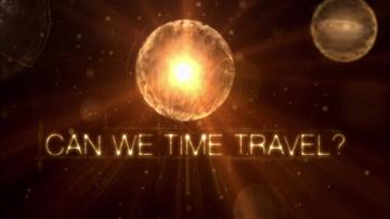 Возможно ли путешествие во времени? Настоящий гений со Стивеном Хокингом. 1-я серия